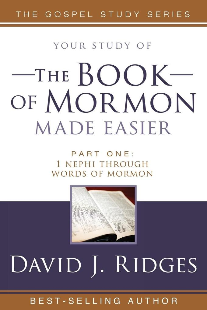 The Book of Mormon Made Easier: Part 1: 1 Nephi Through Words of Mormon als Taschenbuch