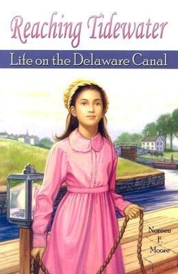 Reaching Tidewater: Life on the Delaware Canal als Taschenbuch