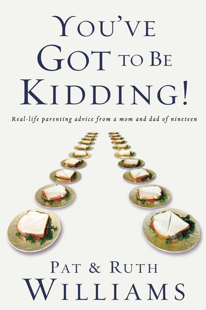 You've Got to Be Kidding! als Taschenbuch