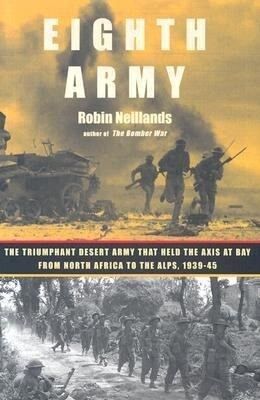 Eighth Army: The Triumphant Desert Army That Held the Axis at Bay from North Africa to the Alps, 1939-45 als Buch