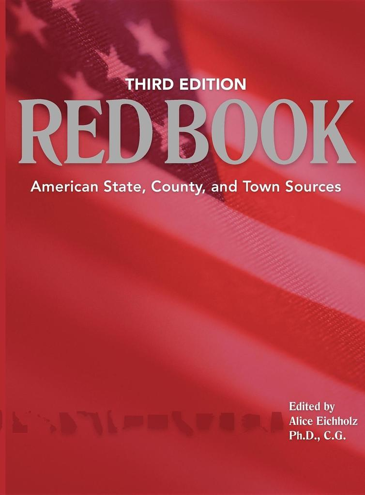 Ancestry's Red Book: American State, Country and Town Sources, Third Revised Edition als Buch