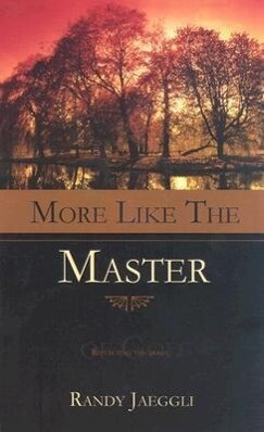 More Like the Master: Reflecting the Image of God als Buch