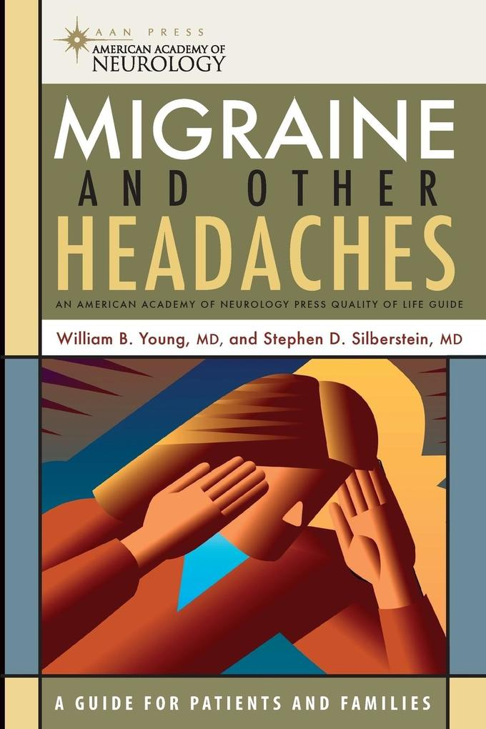 Migraine and Other Headaches: An American Academy of Neurology Press Quality of Life Guide als Taschenbuch