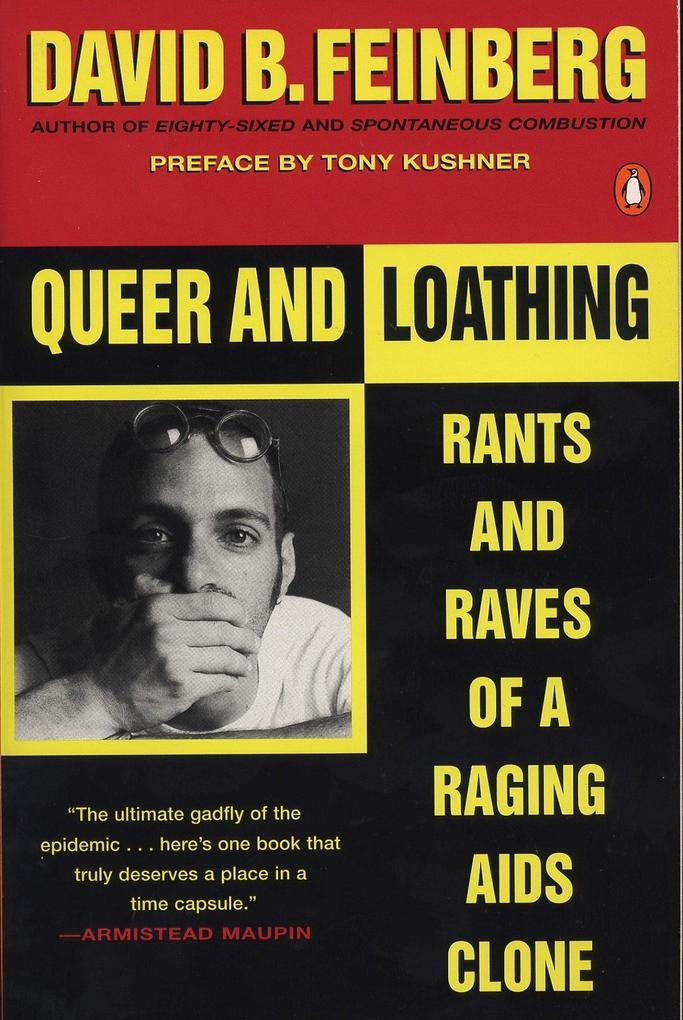 Queer and Loathing: Rants and Raves of a Raging AIDS Clone als Taschenbuch