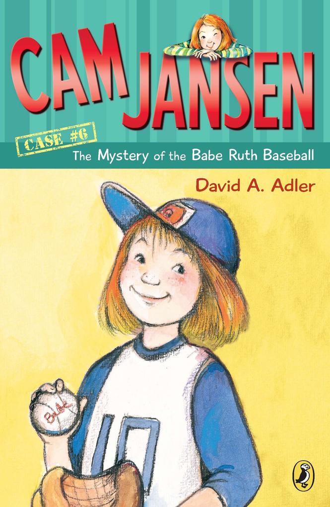 CAM Jansen: The Mystery of the Babe Ruth Baseball als Taschenbuch
