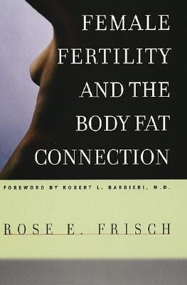 Female Fertility and the Body Fat Connection als Taschenbuch