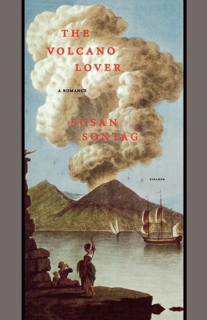 The Volcano Lover: A Romance als Taschenbuch