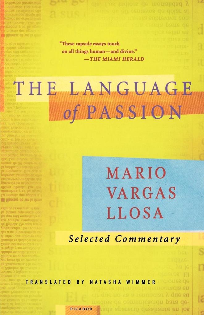 The Language of Passion: Selected Commentary als Taschenbuch