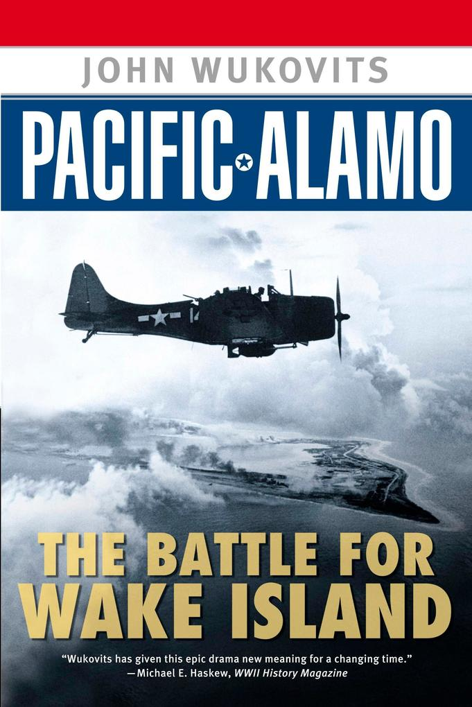 Pacific Alamo: The Battle for Wake Island als Taschenbuch