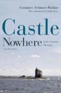 Castle Nowhere: Lake-Country Sketches als Taschenbuch