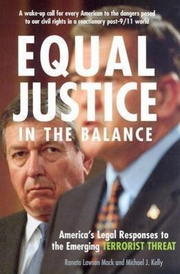 Equal Justice in the Balance: America's Legal Responses to the Emerging Terrorist Threat als Buch