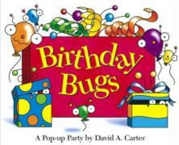 Birthday Bugs: A Pop-Up Party [With Party Hat] als Buch