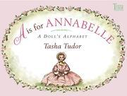 A is for Annabelle: A Doll's Alphabet