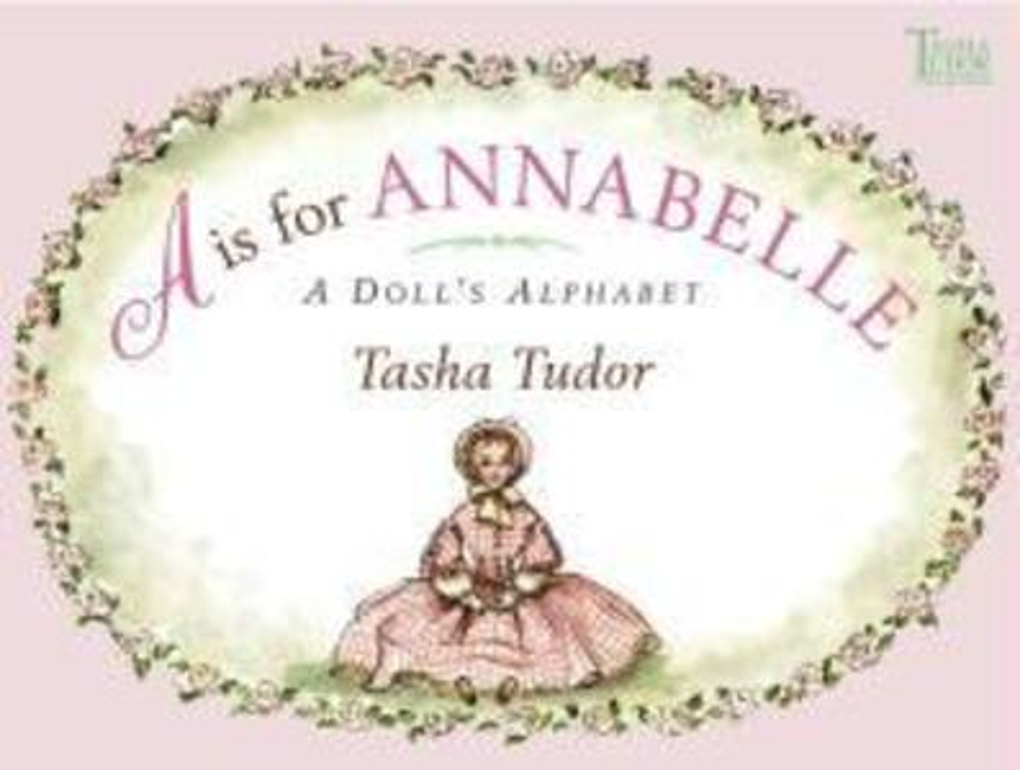 A is for Annabelle: A Doll's Alphabet als Taschenbuch