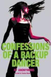 Confessions of a Backup Dancer als Taschenbuch