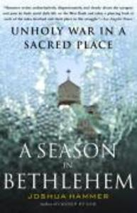 A Season in Bethlehem: Unholy War in a Sacred Place als Taschenbuch
