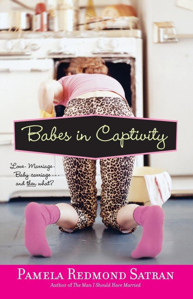 Babes in Captivity als Taschenbuch