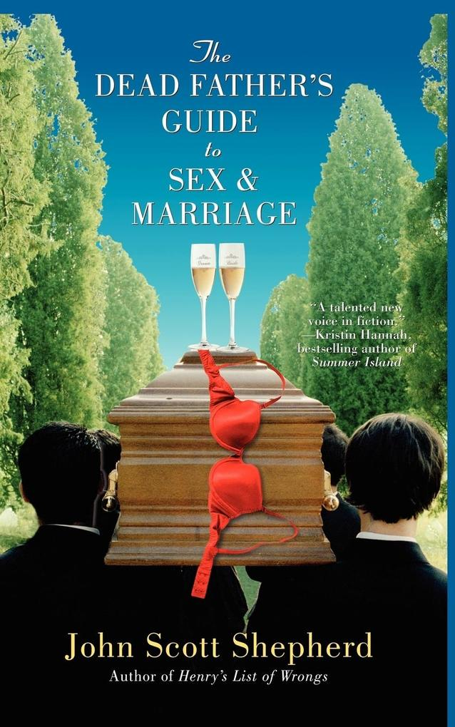 The Dead Father's Guide to Sex & Marriage als Taschenbuch