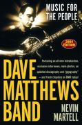 Dave Matthews Band: Music for the People, Revised and Updated als Taschenbuch