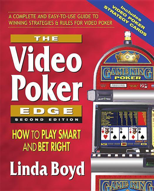 The Video Poker Edge, Second Edition: How to Play Smart and Bet Right als Taschenbuch