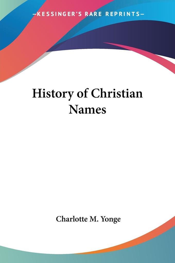 History of Christian Names als Taschenbuch