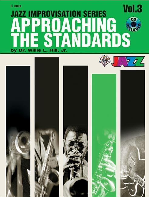 Approaching the Standards, Vol 3: E-Flat, Book & CD [With CD] als Taschenbuch