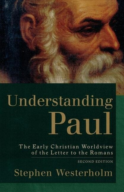 Understanding Paul: The Early Christian Worldview of the Letter to the Romans als Taschenbuch