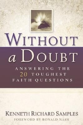 Without a Doubt: Answering the 20 Toughest Faith Questions als Taschenbuch