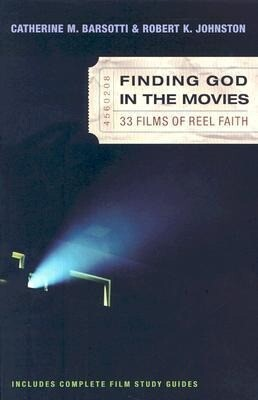 Finding God in the Movies: 33 Films of Reel Faith als Taschenbuch