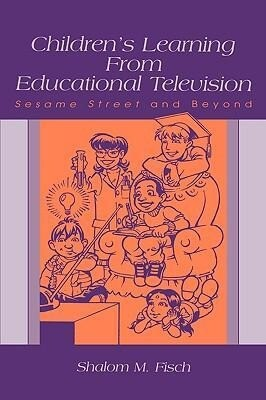 Children's Learning from Educational Television: Sesame Street and Beyond als Buch