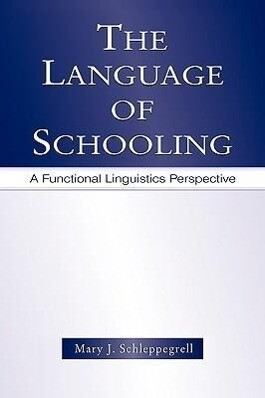 Language of Schooling - A Functional Linguistics Perspective als Taschenbuch