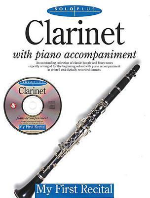 Solo Plus - My First Recital: For Clarinet [With CD] als Taschenbuch