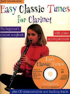 Easy Classic Tunes for Clarinet: Piano Accompaniment [With CD] als Taschenbuch