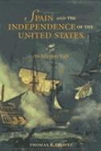 Spain and the Independence of the United States: An Intrinsic Gift als Taschenbuch