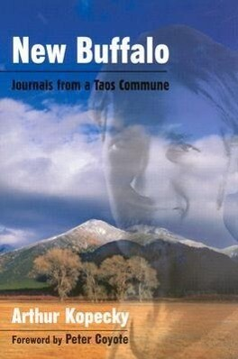 New Buffalo: Journals from a Taos Commune als Buch
