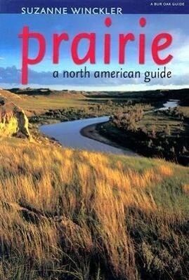 Prairie: A North American Guide als Taschenbuch