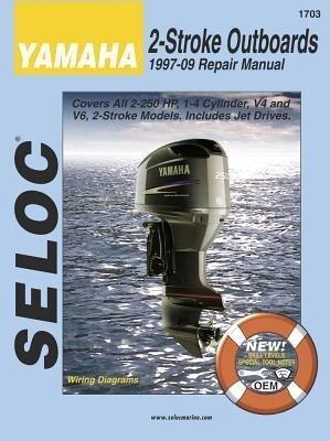 Yamaha Outboards 1997 - 2009 2 Stroke als Taschenbuch