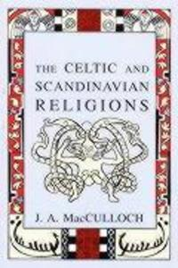 The Celtic and Scandinavian Religions als Taschenbuch