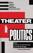 Theater and Politics: An International Anthology