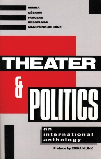 Theater and Politics: An International Anthology als Taschenbuch