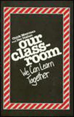 Our Classroom: We Can Learn Together als Buch