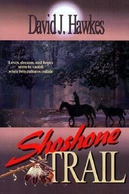 The Shoshone Trail als Taschenbuch