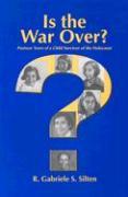 Is the War Over: Postwar Years of a Child Survivor of the Holocaust als Taschenbuch