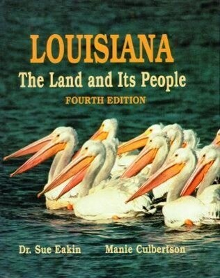 Louisiana: The Land and Its People als Buch