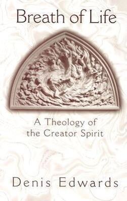 Breath of Life: A Theology of the Creator Spirit als Taschenbuch