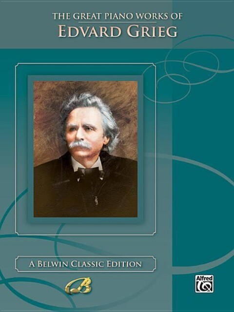 The Great Piano Works of Edvard Grieg als Taschenbuch