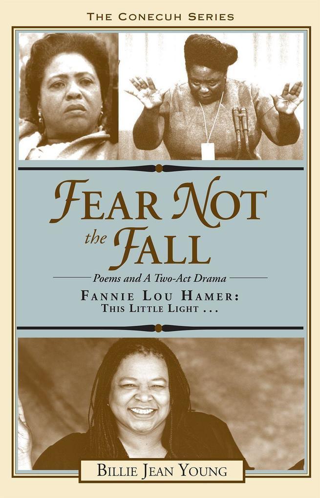 Fear Not the Fall/Fannie Lou Hamer: This Little Light als Taschenbuch