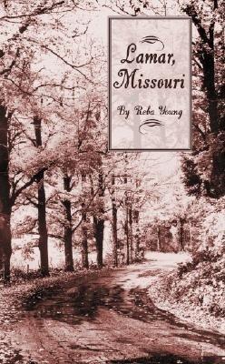 Truman's Birthplace: Lamar, Missouri als Taschenbuch