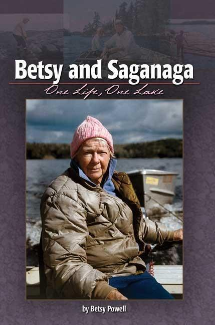 Betsy and Saganaga: One Life, One Lake als Taschenbuch