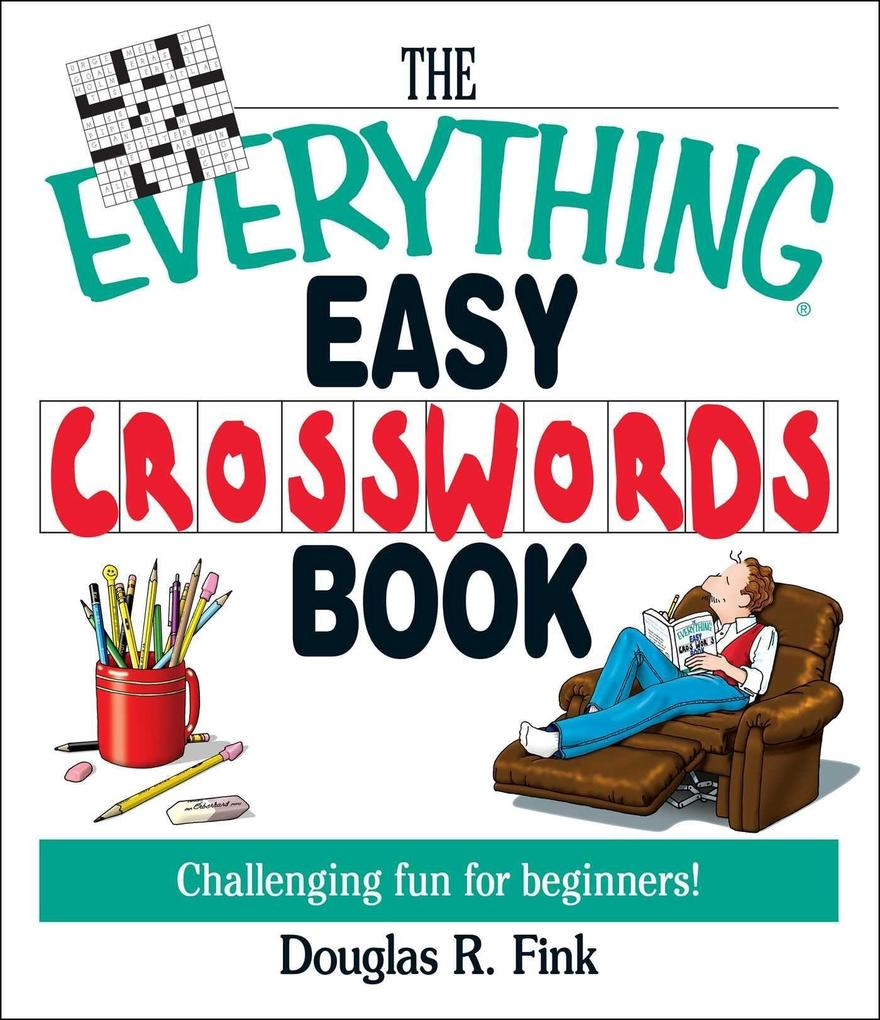 The Everything Easy Cross-Words Book: Challenging Fun for Beginners als Taschenbuch